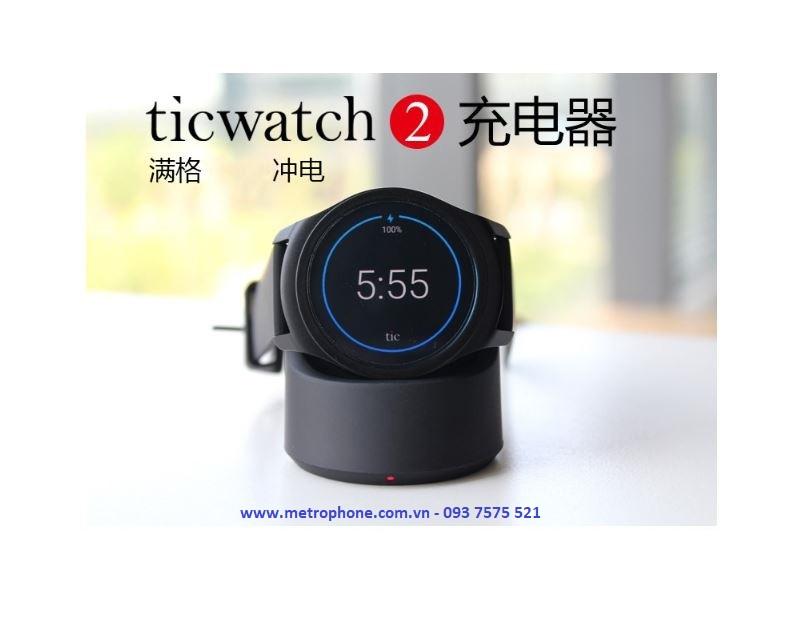 đế sạc cho moto 360 ticwatch 1 ticwatch 2 metrophone.com.vn