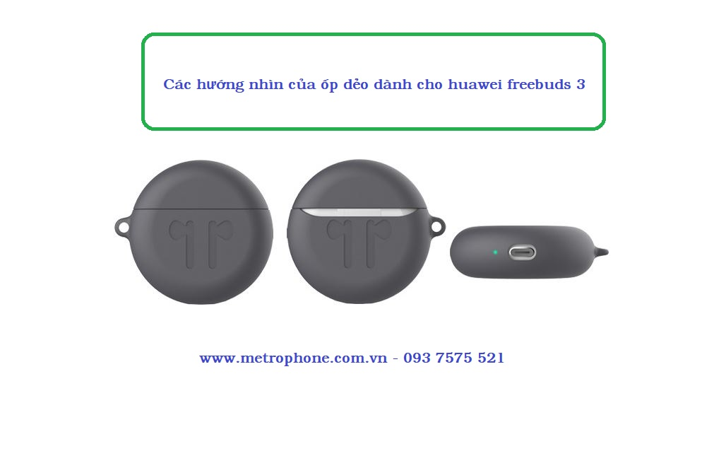 ốp dẻo cho huawei freebuds 3 metrophone.com.vn